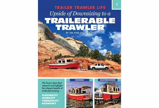 Upside Of Downsizing To A Trailerable Trawler – Book Review